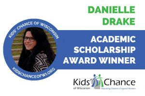 kidschanceofwisconsin-scholarship-awardED-danielle-drake