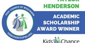 kidschanceofwisconsin-scholarship-awardED-taylor-henderson